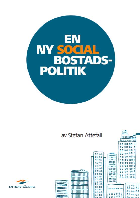 Social bostadspolitik, rapport
